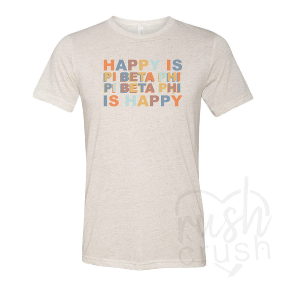 Pi Beta Phi - Happy Is Oatmeal Triblend T-Shirt