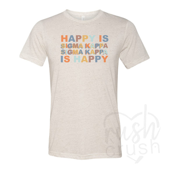 Sigma Kappa - Happy Is Oatmeal Triblend T-Shirt
