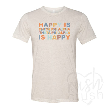 Theta Phi Alpha - Happy Is Oatmeal Triblend T-Shirt