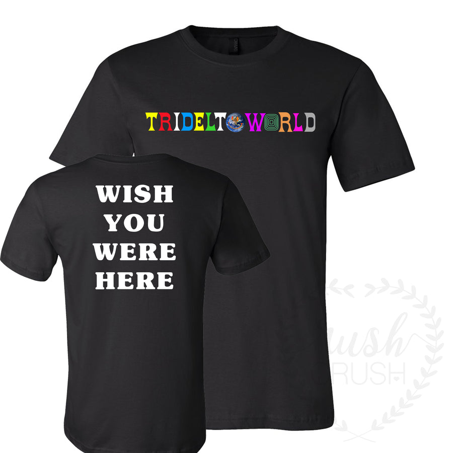 Wish You Were Here Sorority Tee
