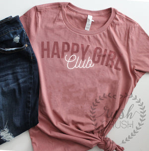 Happy Girl Club Shirt, Heather Mauve Shirt, Retro Shirt, Comfy Mauve T Shirt