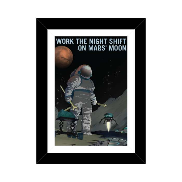 "NASA Mars Recruitment Poster - ""Work the Night Shift"""