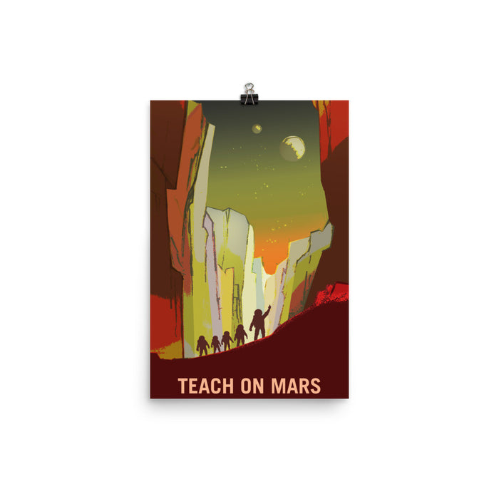 "NASA Mars Recruitment Poster - ""Teach on Mars"""