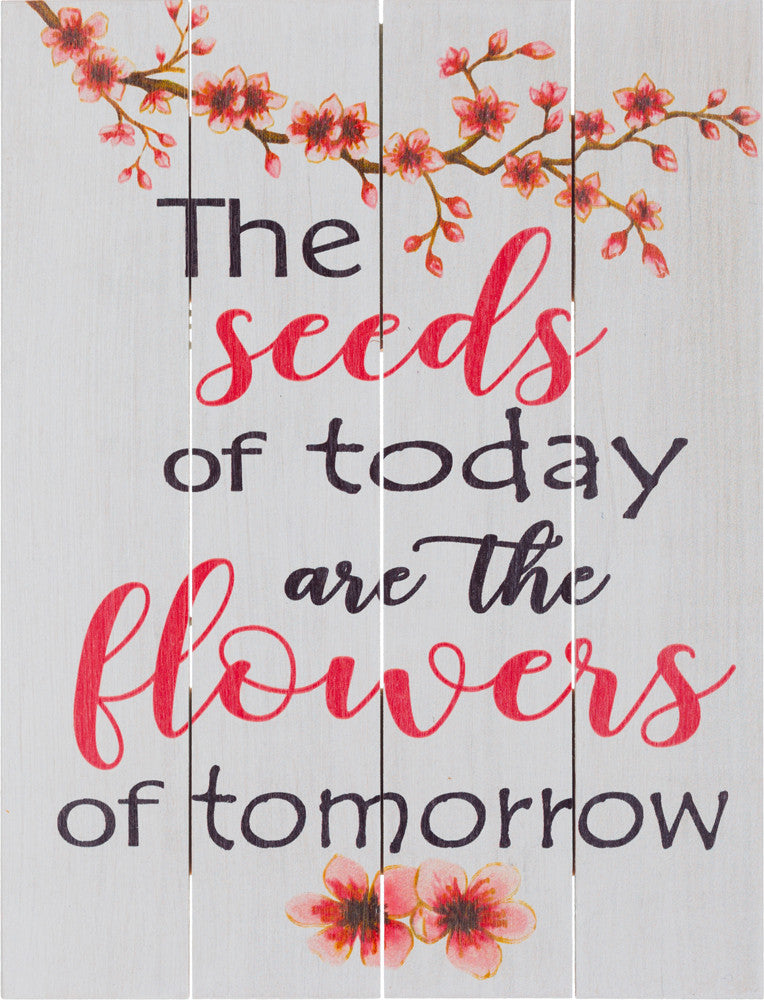 The Seeds of Today are the Flowers of Tomorrow (Beechdale 912PA-B0101A)