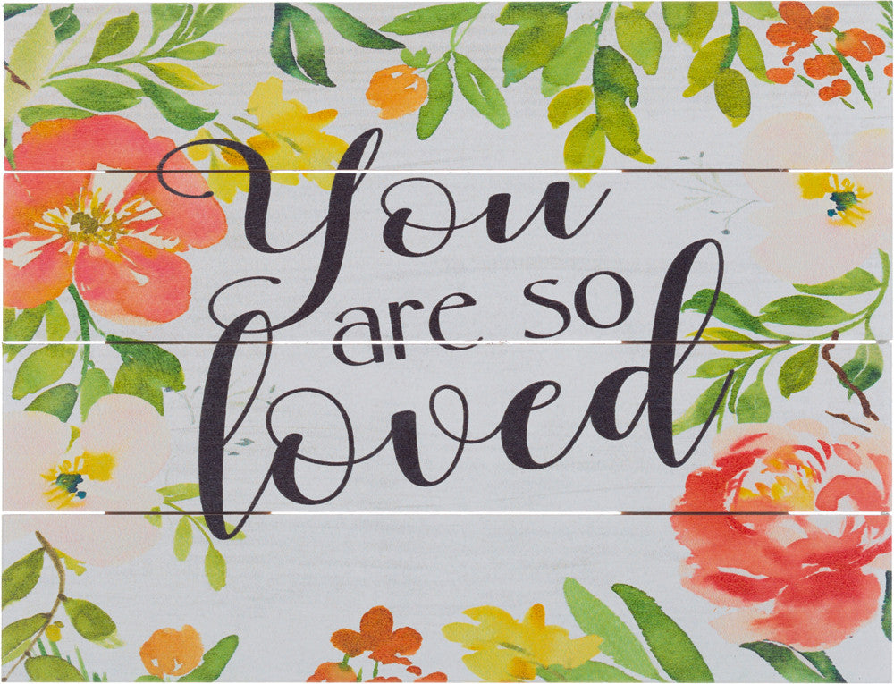 You are so Loved (Beechdale 912PA-B0107A)