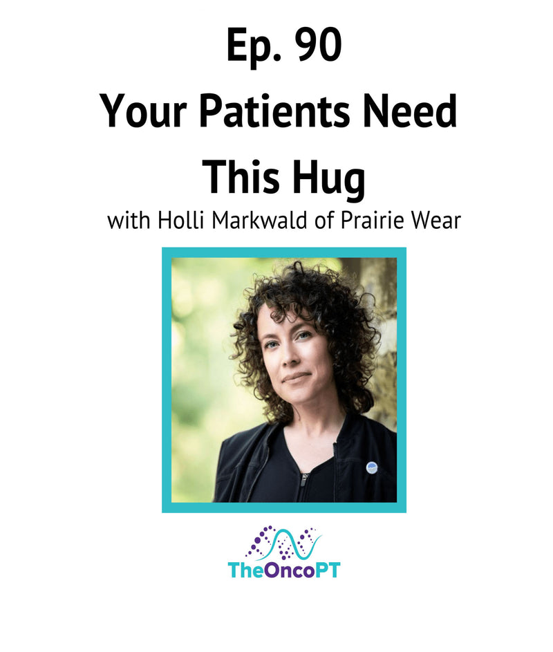 Your Patients Need This Hug - Ep. 90, Podcast