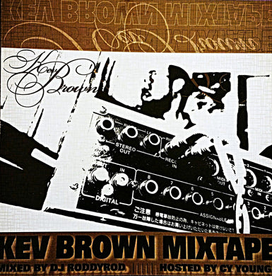 THE KEV BROWN DISCOGRAPHY MIXTAPE (2004)
