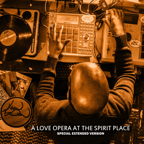 KEV BROWN PRESENTS: A LOVE OPERA AT THE SPIRIT PLACE (SPECIAL EXTENDED EDITION)