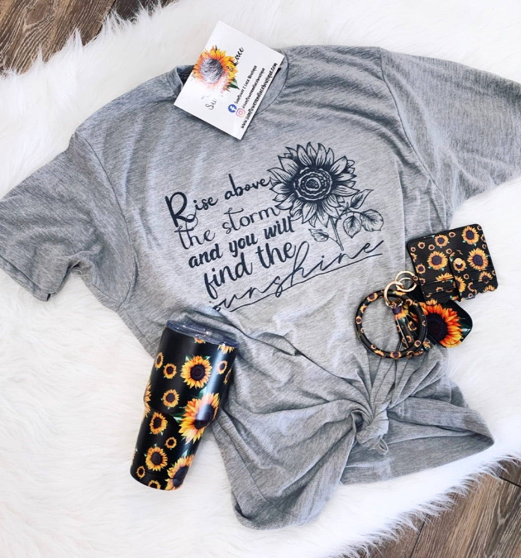 Rise above the storm sunflower tee