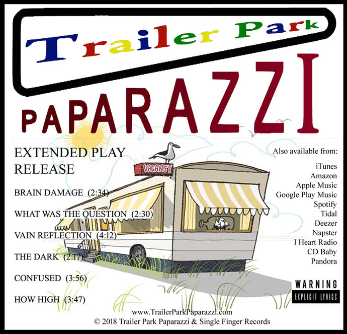 Trailer Park Paparazzi - Extended Play CD