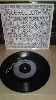 "Cerecloth - Encrusted In An Oaken Legend (7"")"