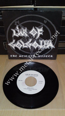 "Liar Of Golgotha - The Seventh Winter (7"")"
