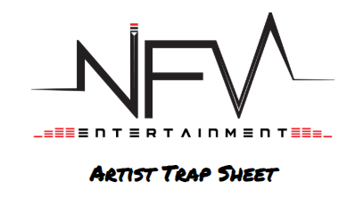 NFV Entertainment #ArtistTrapSheet