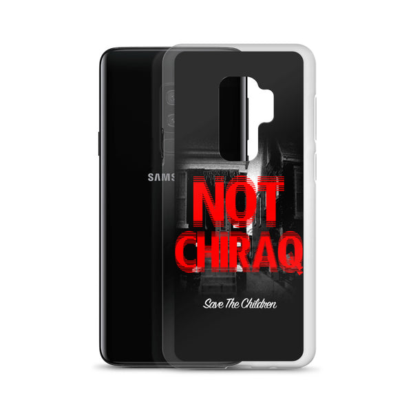 #NOTChiraq Samsung Case