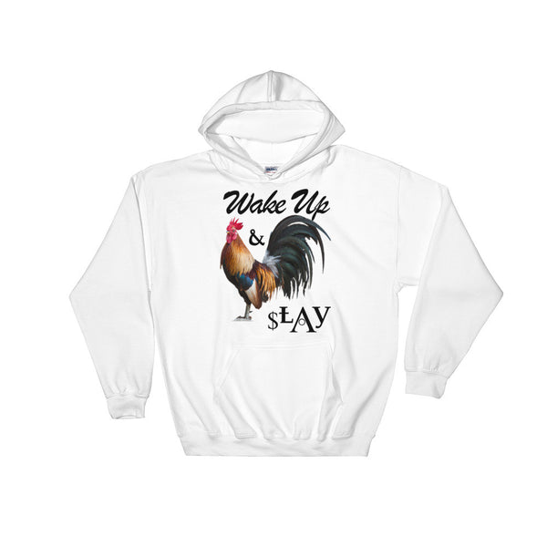 """WAKE UP N SLAY"" Hooded Sweatshirt"