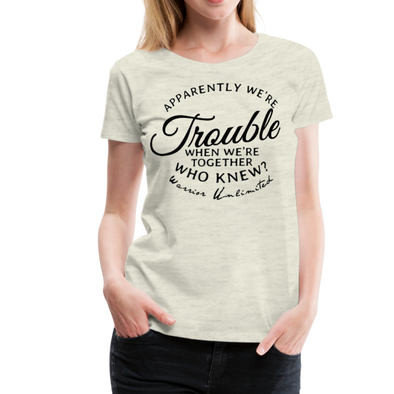 Trouble Together - Warrior Unlimited Apparel, LLC
