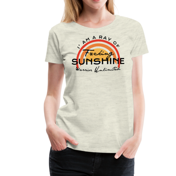 I'm A Ray of F*cking Sunshine - Warrior Unlimited Apparel, LLC