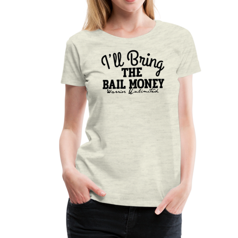 I'll Bring the Bail Money - heather oatmeal