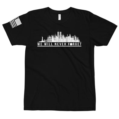 Never Forget 9/11 - Warrior Unlimited Apparel, LLC