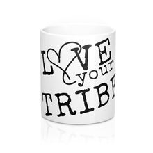 Love Your Tribe 11oz Mug