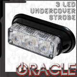 ORACLE 3 LED Undercover Strobe Light