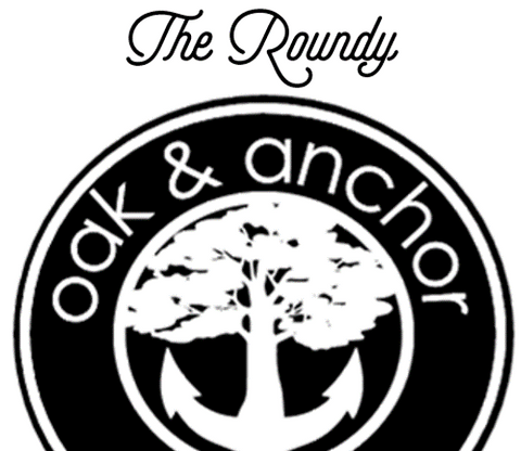 The Oak&Anchor Roundy Collection