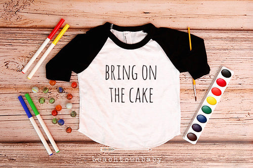 Bring on the Cake Birthday Shirt