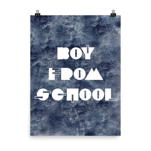 Boy From School Indigo Grunge Poster