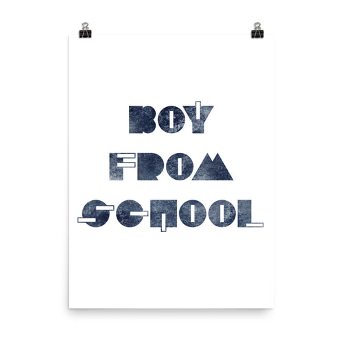 Boy From School Indigo Grunge Poster, White