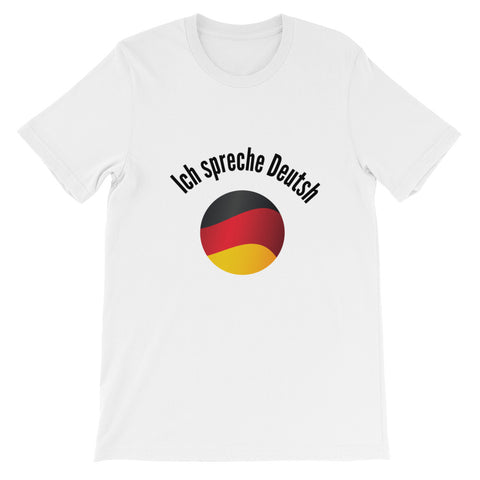 I speak German - Short-Sleeve  T-Shirt