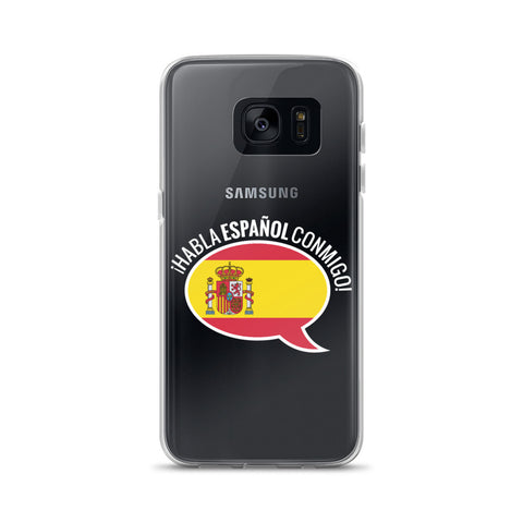 Speak Spanish to me Samsung Case