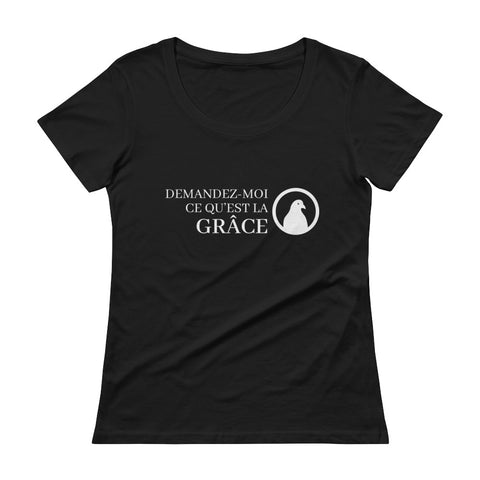 Ask me about Grace French Ladies' Scoopneck T-Shirt