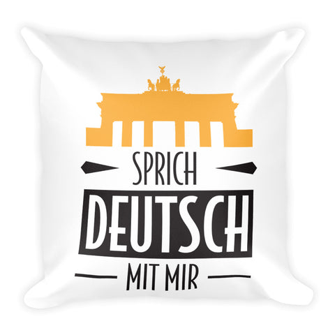 Speak German to me! - Square Pillow