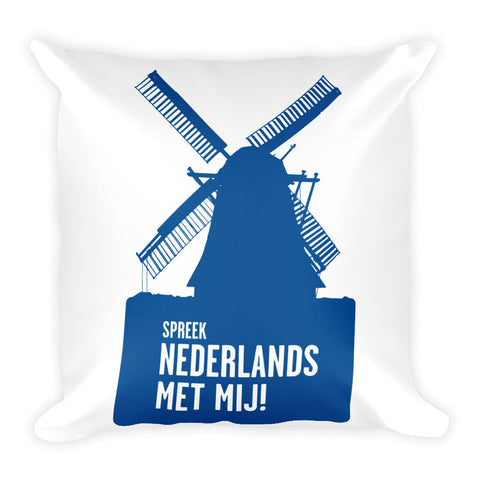 Speak Dutch to me double sided Square Pillow