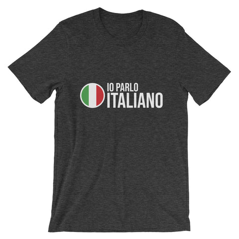 I speak Italian - Short-Sleeve Unisex T-Shirt