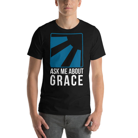 Ask me about Grace English Short-Sleeve Unisex T-Shirt