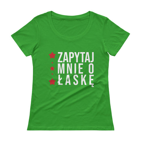 Ask me about Grace - Polish -Ladies' Scoopneck T-Shirt