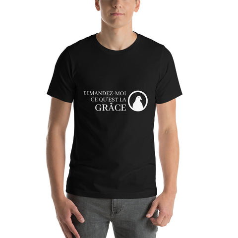 Ask me about Grace French Short-Sleeve Unisex T-Shirt