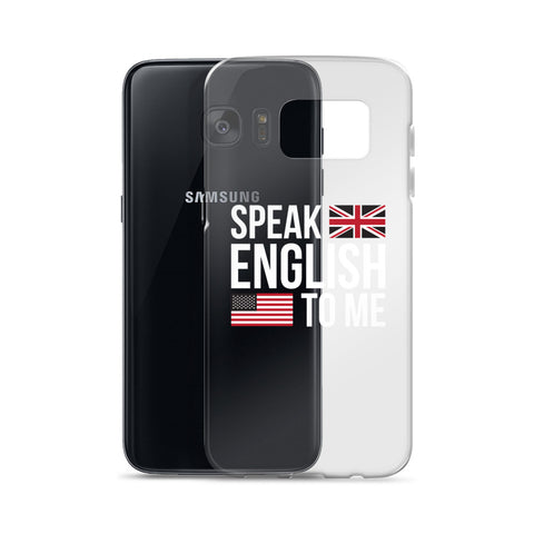 Speak English to me Samsung Case