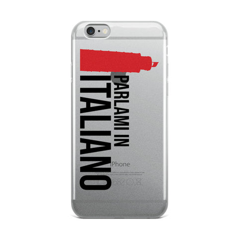 Speak Italian to me - iPhone Case