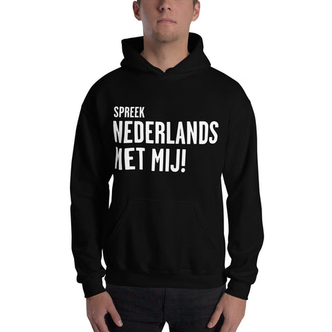 Speak Dutch to me Hooded Sweatshirt