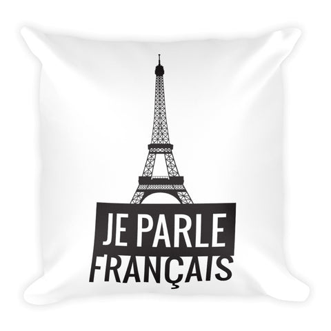 I speak French - Square Pillow
