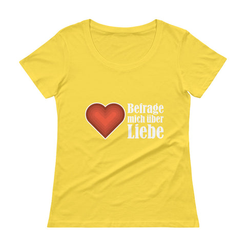 Ask me about Love German Ladies' Scoopneck T-Shirt