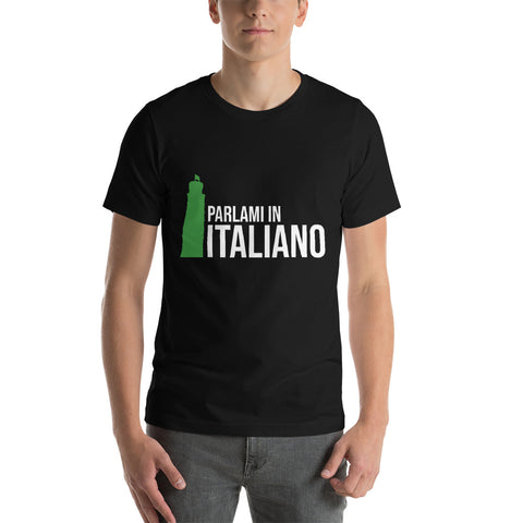 Speak Italian to me - Short-Sleeve Unisex T-Shirt