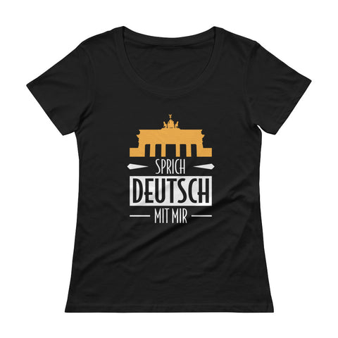 Speak German to me Ladies' Scoopneck T-Shirt