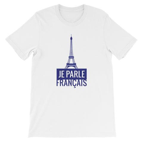 I speak French - Short-Sleeve T-Shirt