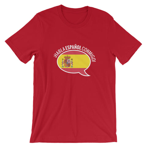 Speak Spanish to me Short-Sleeve Unisex T-Shirt