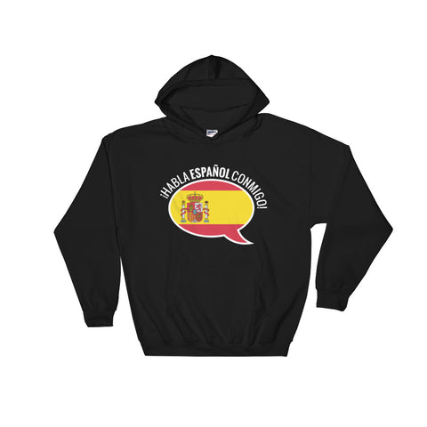 Speak Spanish to me Hooded Sweatshirt