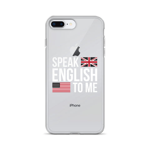 Speak English to me iPhone Case