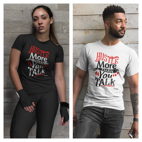 Hustle More Unisex T-Shirt - Outspoken Clothes